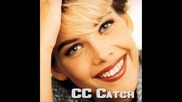 C.c Catch - cause you are young