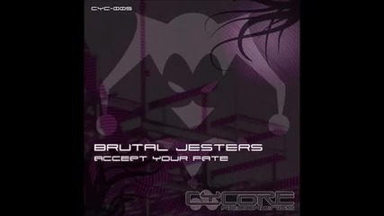 Brutal Jesters - Accept Your Fate