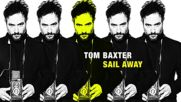 Tom Baxter Sail Away
