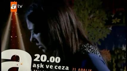 Любов и Наказание / Ask ve ceza - 38 епизод трейлър