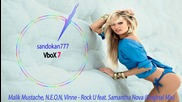 Malik Mustache, N.e.o.n, Vinne - Rock U feat. Samantha Nova ( Original Mix )