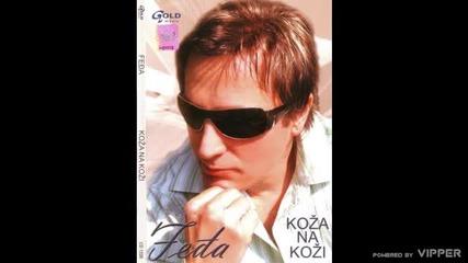 Fedja - Vino i gitara - (Audio 2007)
