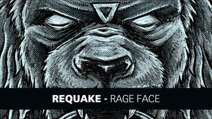 [ - Dubstep™ ] Requake - Rage Face