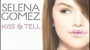 Превод!!! Selena Gomez And The Scene - Tell Me Something I Dont Know - (kiss And Tell New Version)
