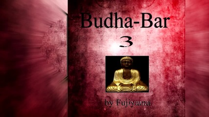 Yoga, Meditation and Relaxation - Nirvana (Percussions Theme) - Budha Bar Vol. 3