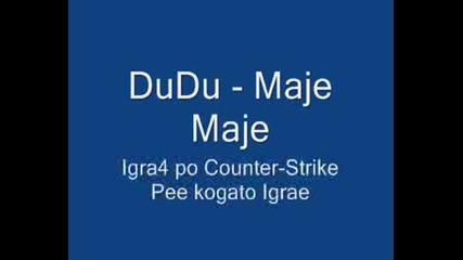 Dudu - Maje Maje