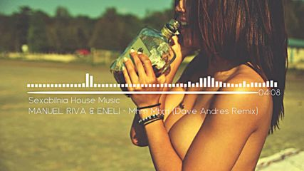 Manuel Riva & Eneli - Mhm Mhm ( Dave Andres Remix )