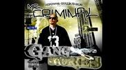 Mr.criminal - Oh No Mr.criminal (new 2010 Gang Stories)