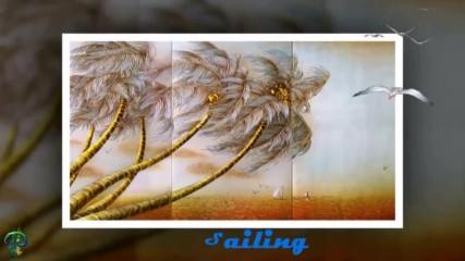Плаване ... ( Rod Stewart) ... (pan flute) ... (painting)