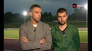 Съни Дяков и Алекс Барт: Искаме отново Шампионска лига