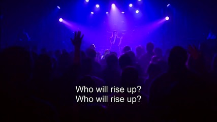 Who Will Rise Up - worship leader: Lindsay Mccaul