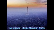 Dr Kucho - Good Morning Paris