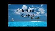 Ork.ruse - Kuchek