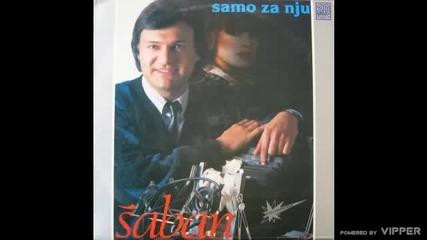 Saban Saulic - Ti si meni i nemoc i moc - (Audio 1988)