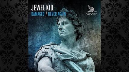 Jewel Kid - Never Again (original Mix) [аlleanza]