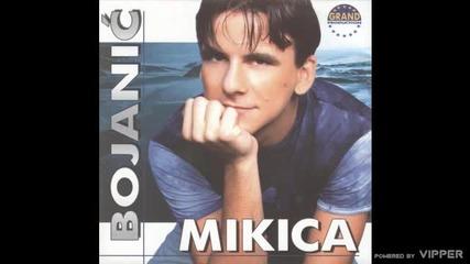 Mikica Bojanic - Kad se setim, sta smo bili - (audio 2002)