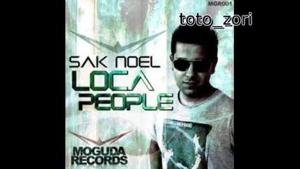 Sak Noel - Loca People (la Gente Esta Muy Loca 2010)
