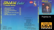 Sinan Sakic i Juzni Vetar - Pogledaj me
