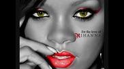 Rihanna - Te Amo .. Te Amo ( Високо Качество )