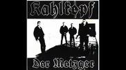 Kahlkopf - Der Metzger