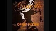 Offer Nissim Feat. Maya - Cuando