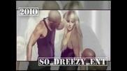 So Dreezy E. N. T. 1st Ending / 2010