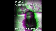 Roro - Времето назад (prod. by Taffnya)