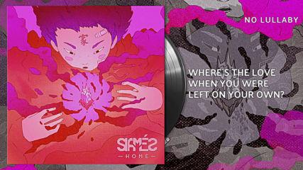 Siames - No Lullaby [audio & Lyrics]