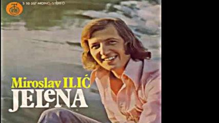 Miroslav Ilic - Jelena - Audio 1977 Hd