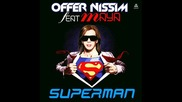 Offer Nissim ft.maya - Superman (full Intro Mix)