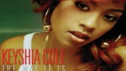 Keyshia Cole - I Just Want It To Be Over Audio