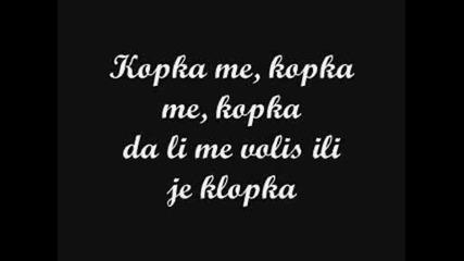Mile Kitic - Kopka Me Kopka