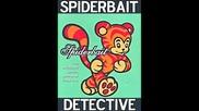 Spiderbait - Detective