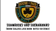 Hd House Of Pain - Shamrocks And Shenanigans (remix)
