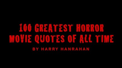 100те най-страшни реплики от филми