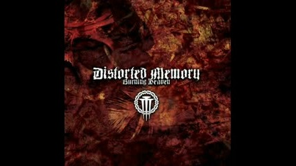 Distorted Memory - Loss Of Faith