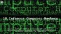 10 Скандални Компютърни Хакери