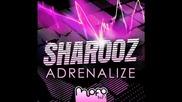 Sharooz - Adrenalize