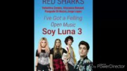 Soy Luna 3 Red Sharks I've got a feeling (audio Only)