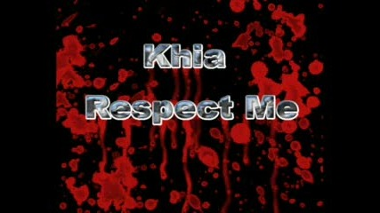 Khia - Respect Me