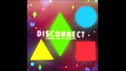 *2017* Clean Bandit ft. Marina & The Diamonds - Disconnect