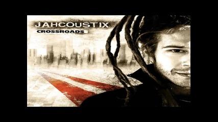 Jahcoustix - Higher Grounds