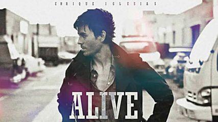 Enrique Iglesias - Alive