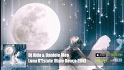 Dj Aldo & Daniele Meo - Luna D'estate ( Italo Dance Radio Edit) Official Audio