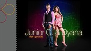 Junior C. Dyana - Don't You Say (radio edit)