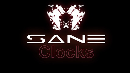 Sane Feat. Mayrah - Clocks 2012!