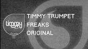 Timmy Trumpet - Freaks