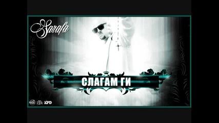 Sarafa - Слагам ги (2014) ft. Si-Si