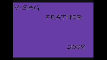 V - Sag - Feather (orginal Mix)
