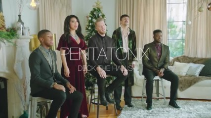 Pentatonix - Deck The Halls (official music video) christmas 2017